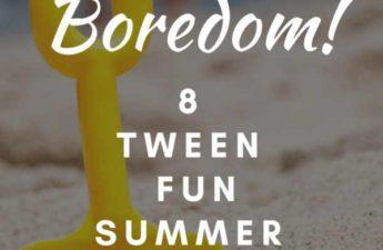 tween activities for summer